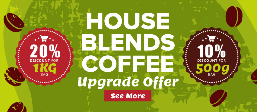 House Blend Offer